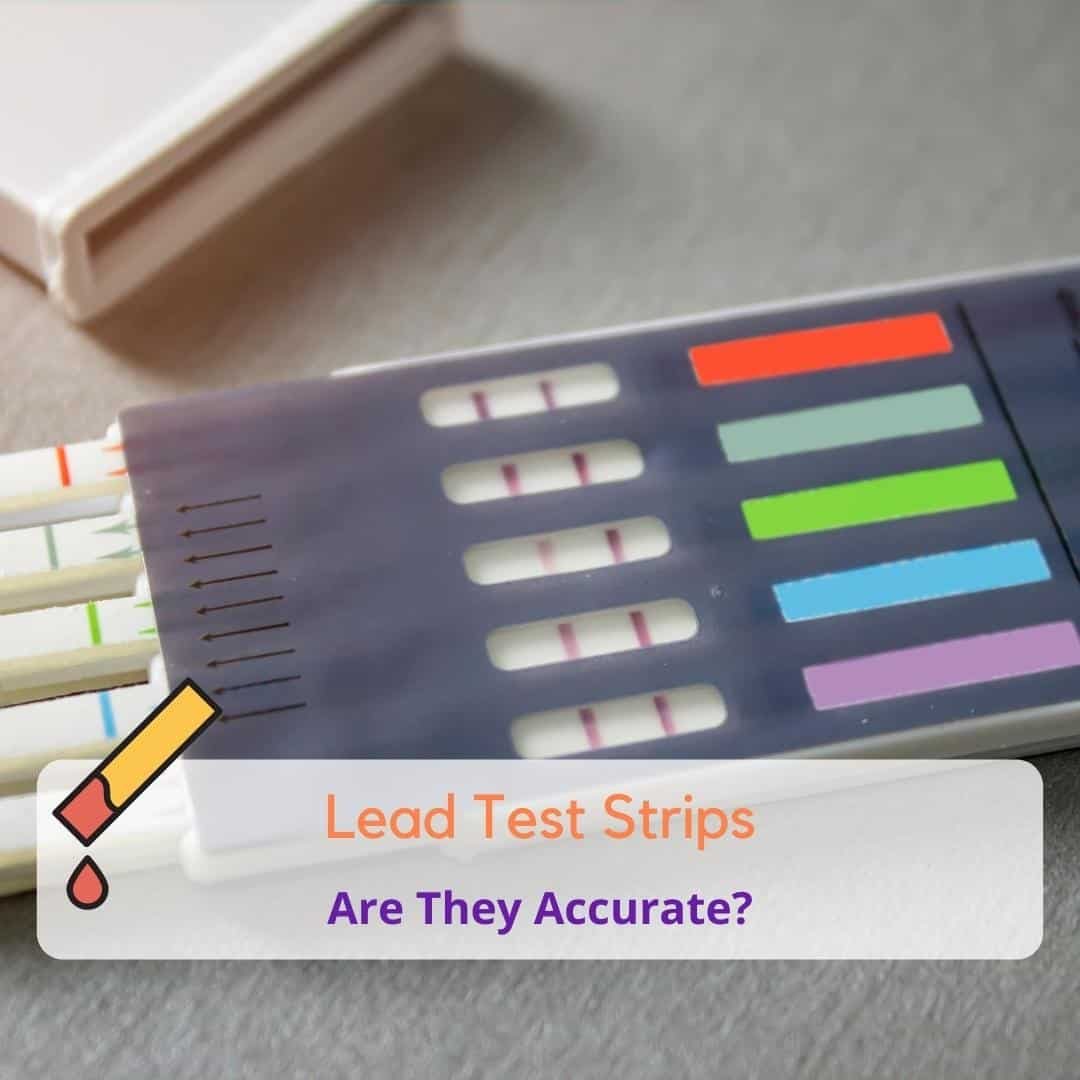 How Accurate Are Lead Test Strips For Water?